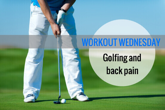 Golfing and Back Pain