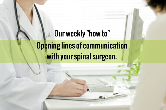 Communicating with Spine Surgeons