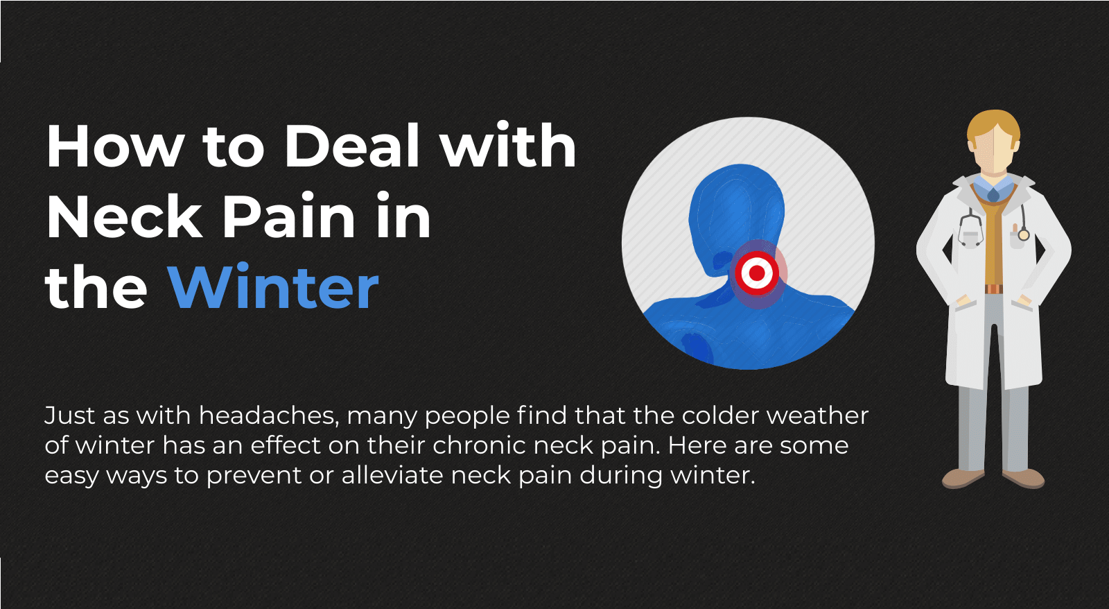 How to Deal with Neck Pain in the Winter [Infographic]